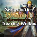 Wartune Serpents Den and Roaring Wetlands