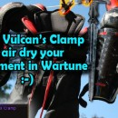 Using Vulcan's Clamp to dry your Wartune clothing