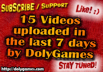 15 Videos uploaded in the last 7 days by DolyGames