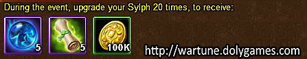 Sylph Upgrade unlimited - Wartune Events 22 November 2015