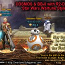 COSMOS & BB-8 with R2-D2 Sylph – Star Wars Wartune Style