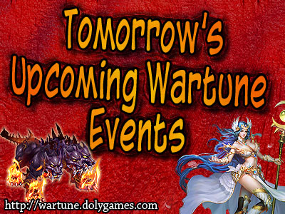 Tomorrow's Upcoming Wartune Events