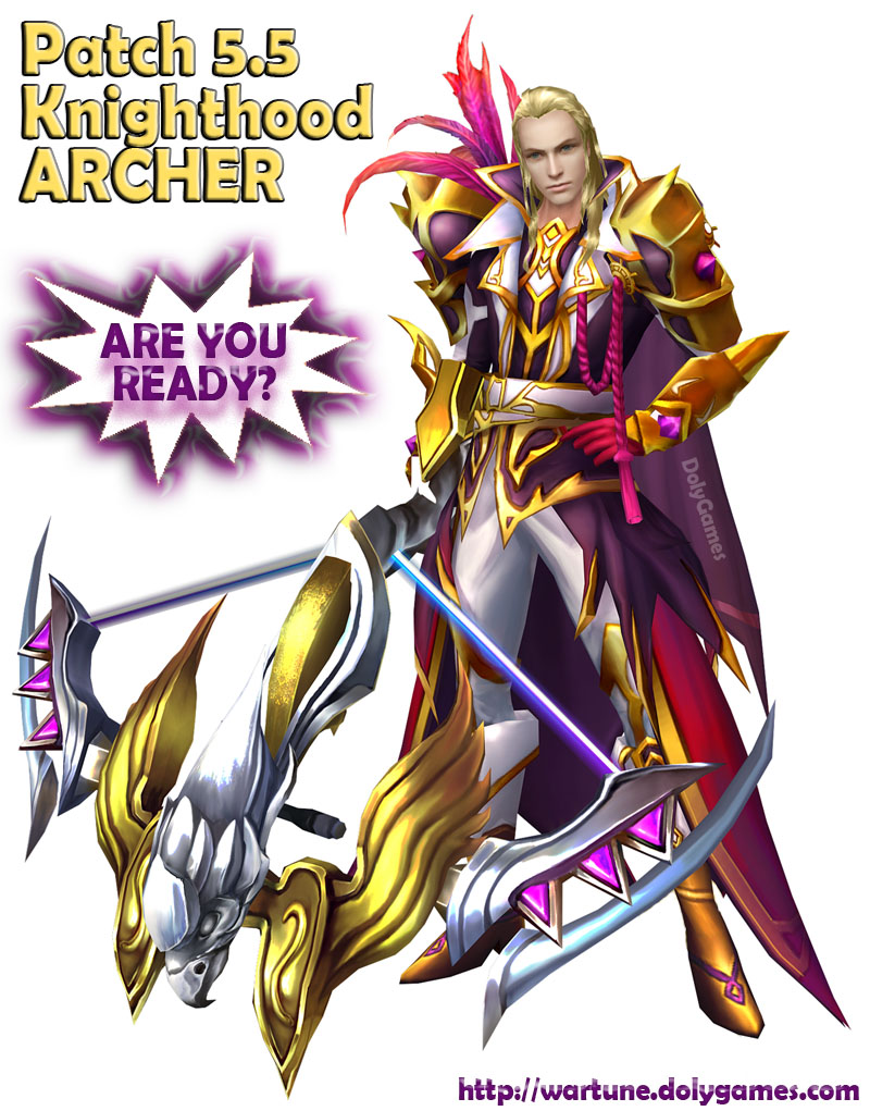 Patch 5.5 Knighthood ARCHER Wartune DolyGames
