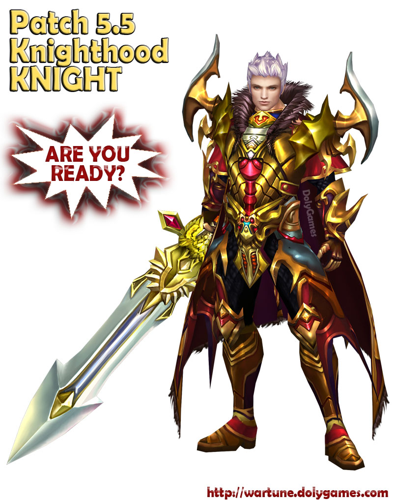 Patch 5.5 Knighthood KNIGHT Wartune DolyGames
