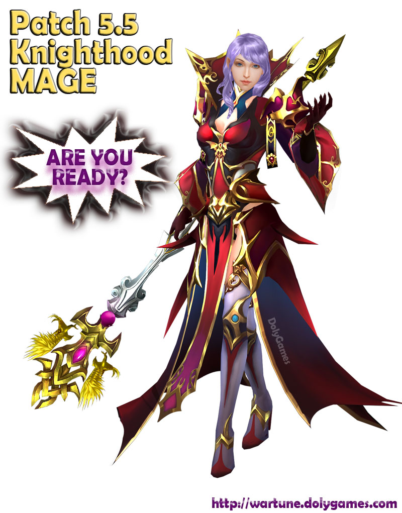 Patch 5.5 Knighthood MAGE class Wartune DolyGames