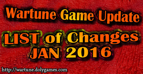 Wartune Game Update - LIST - JAN 2016