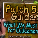 [Patron Exclusive] 5.6 Eudaemon Changes we Must Make
