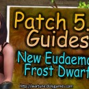 [Patch 5.6] New Eudaemon Frost Dwarf