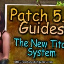 [Patch 5.6] The New Titan System