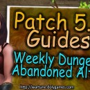 [Patch 5.6] Weekly Dungeon Abandoned Altar