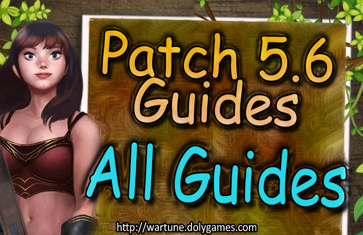 [Patch 5.6] All Guides Overview