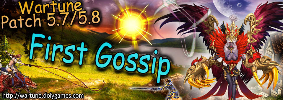 [Wartune Patch 5.7 5.8] First Gossip - featured