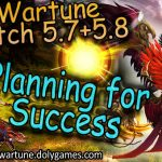 Tips to Plan for Success (1 month to Patch 5.8)