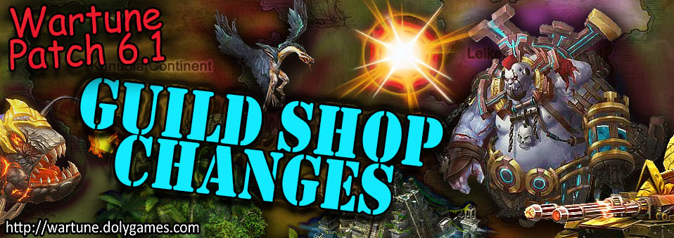 [Wartune Patch 6.1] Guild Shop Changes