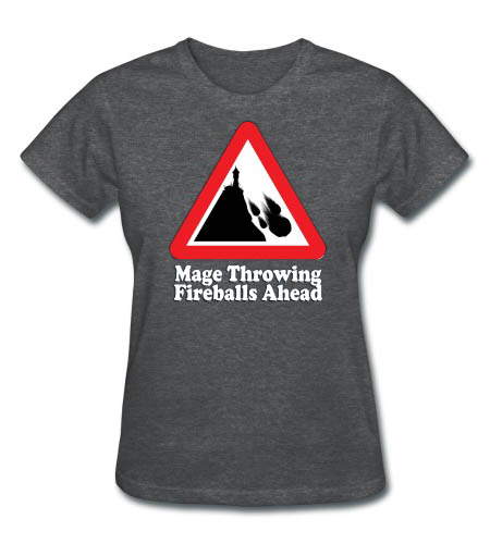 Mage Fireballs Ahead Sign Women's T-shirt