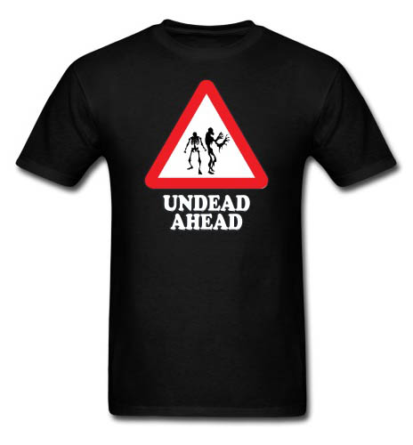 Undead Ahead Sign Men's T-shirt