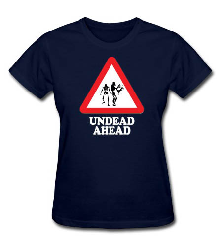 Undead Ahead Sign Women's T-shirt