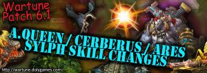 [Wartune Patch 6.1] Amazon Queen Cerberus Ares Sylph Skill Changes