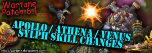 [Wartune Patch 6.1] Apollo Athena Venus Sylph Skill Changes
