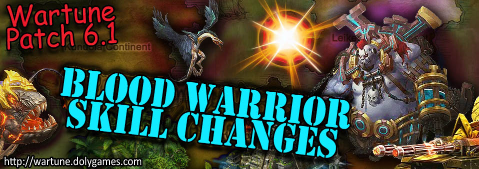 [Wartune Patch 6.1] Blood Warrior Eudaemon Skill Changes