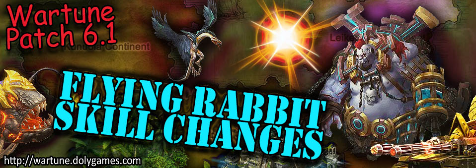 [Wartune Patch 6.1] Flying Rabbit Eudaemon Skill Changes