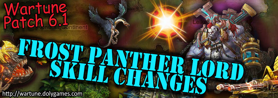 [Wartune Patch 6.1] Frost Panther Lord Eudaemon Skill Changes