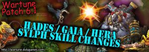 [Wartune Patch 6.1] Hades Gaia Hera Sylph Skill Changes