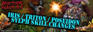 [Wartune Patch 6.1] Iris Triton Poseidon Sylph Skill Changes
