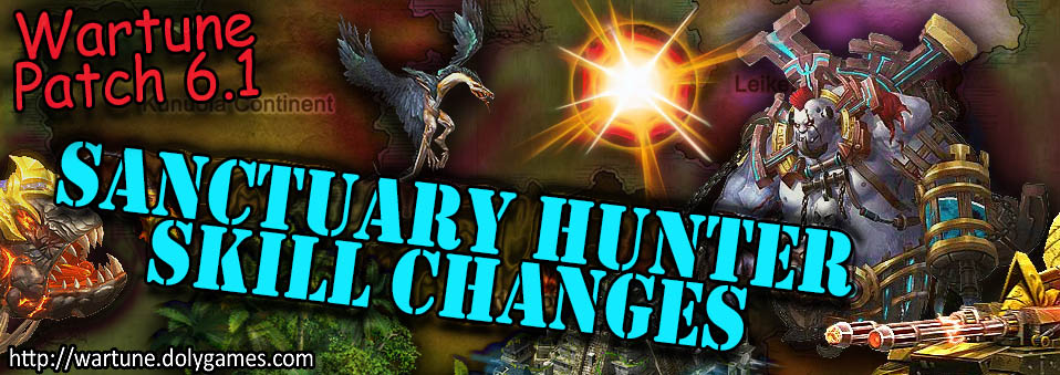 [Wartune Patch 6.1] Sanctuary Hunter Eudaemon Skill Changes