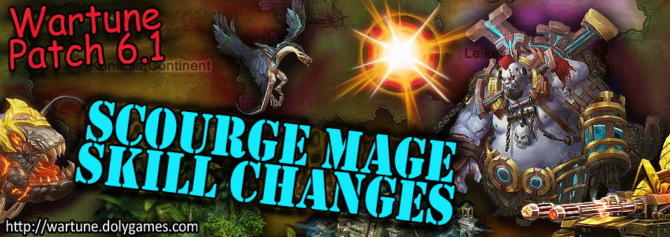 [Wartune Patch 6.1] Scourge Mage Eudaemon Skill Changes