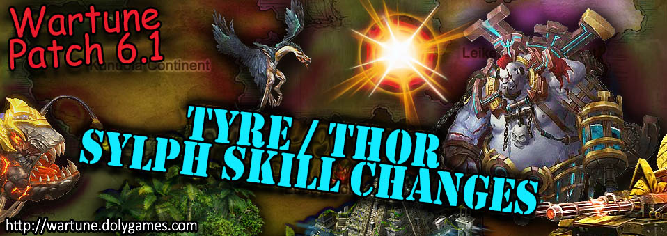 [Wartune Patch 6.1] Tyre Thor Sylph Skill Changes