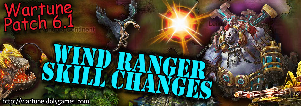 [Wartune Patch 6.1] Wind Ranger Eudaemon Skill Changes