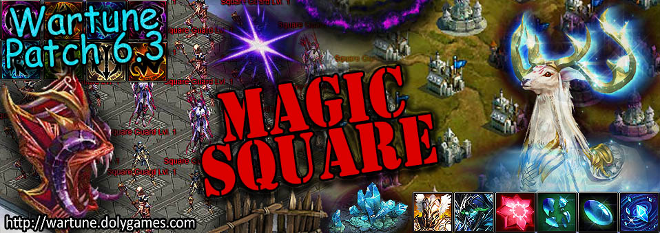 [Wartune Patch 6.3] Magic Square