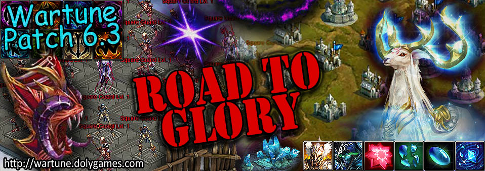 [Patch 6.3] Road to Glory Guide