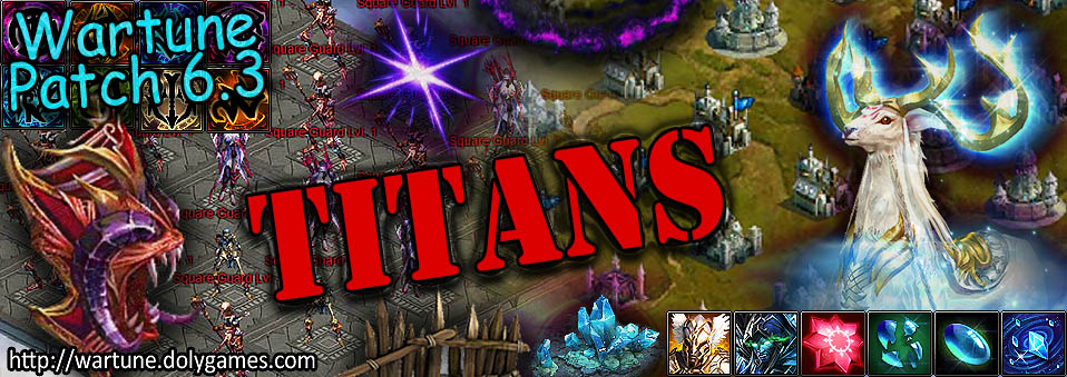[Wartune Patch 6.3] Titans