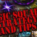 [Patch 6.3] Magic Square Strategy and Tips
