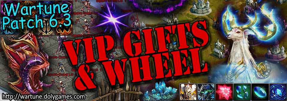 [Wartune Patch 6.3] VIP Wheel and Gifts Update