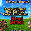 [Patron Exclusive] Analysis Series: Best Damage Output Eudaemon [Blood Demon]