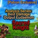 [Patron Exclusive] Analysis Series: Best Damage Output Eudaemon [Sacred Knight]