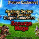 [Patron Exclusive] Analysis Series: Best Damage Output Eudaemon [Scourge Mage]