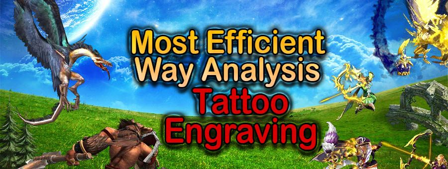 [Patron Exclusive] Tattoo Engraving Most Efficient Way Analysis
