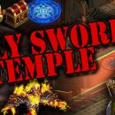 [Patch 6.5] Holy Sword Temple Guide