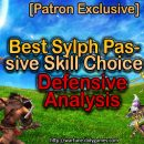 [Patron Exclusive] Best Sylph Passive Skill Choice – Defensive Analysis