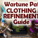 Wartune Patch 7.0 Clothing Refinement Guide