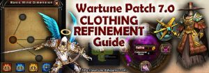 Patch 7.0 Clothing Refinement Guide FEATURED