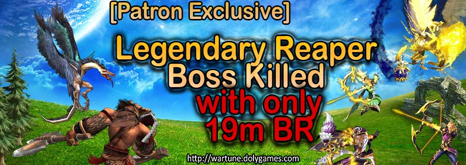 [Patron Exclusive] How I killed Legendary Reaper Boss with 19m BR