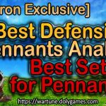 [Patron Exclusive] Best Defensive Pennants Analysis