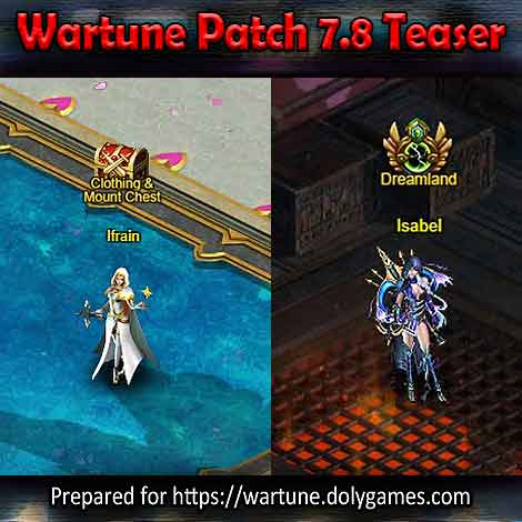 Wartune Patch 7.8 Teaser 7 - Ifrain and Isabel